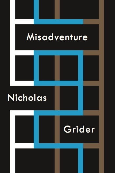 Cover of Nicholas Grider's MISADVENTURE by A Strange Object