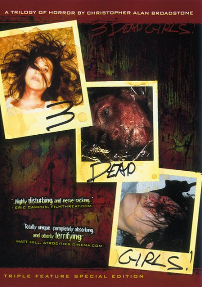DVD Cover for 3 DEAD GIRLS! (2007) -- image source: IMDb