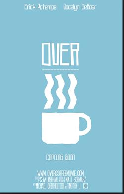 OverCoffeePoster