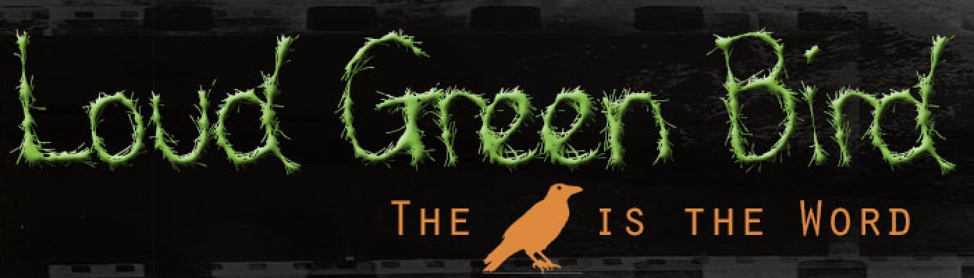 Loud Green Bird