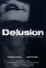 Theatrical poster for DELUSION