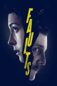 Detail from theatrical poster for FAULTS (2014)