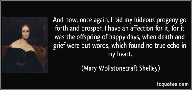 Quotation by Mary Wollestonecraft Shelley