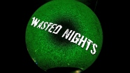 Still from WASTED NIGHTS web series