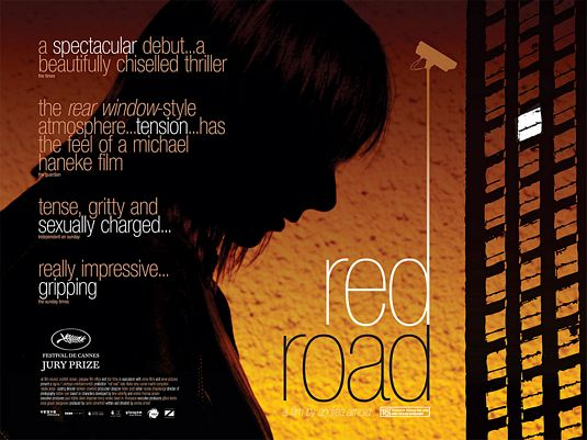 Theatrical poster for RED ROAD (2006) - image source: Internet Movie Poster Awards