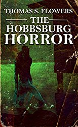 Cover of THE HOBBSBURG HORROR by Thomas S. Flowers - image source: Amazon